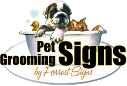 Pet Grooming Signs by Forrest Signs