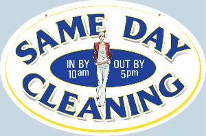 Same Day Cleaning Sign