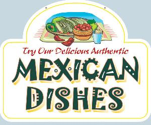 Authentic Mexican Dishes Sign