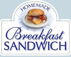 Breakfast Sandwich Sign