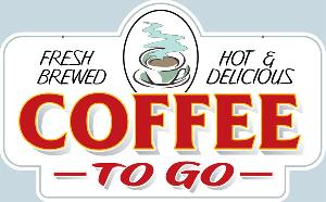 Fresh Coffee To Go Sign