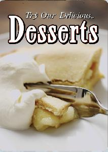 Try Our Desserts Sign