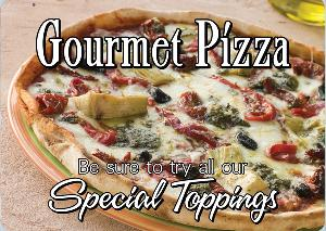 Gourmet Pizza Toppings Sign