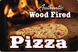 Wood Fired Pizza Sign