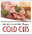 COLD CUTS Sign<br>#4018-A--HARD PANEL