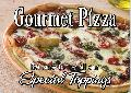 GOURMET PIZZA TOPPINGS Sign<br>#3006-A--HARD PANEL