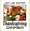 Thanksgiving Dinner Catering Sign